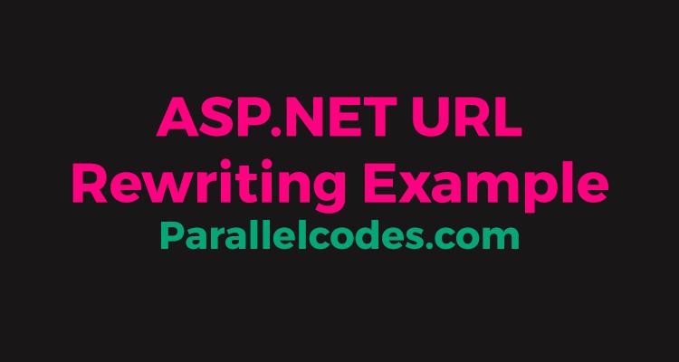 ASP.NET URL Rewriting Example