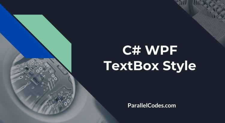 WPF Textbox Style Focus Color