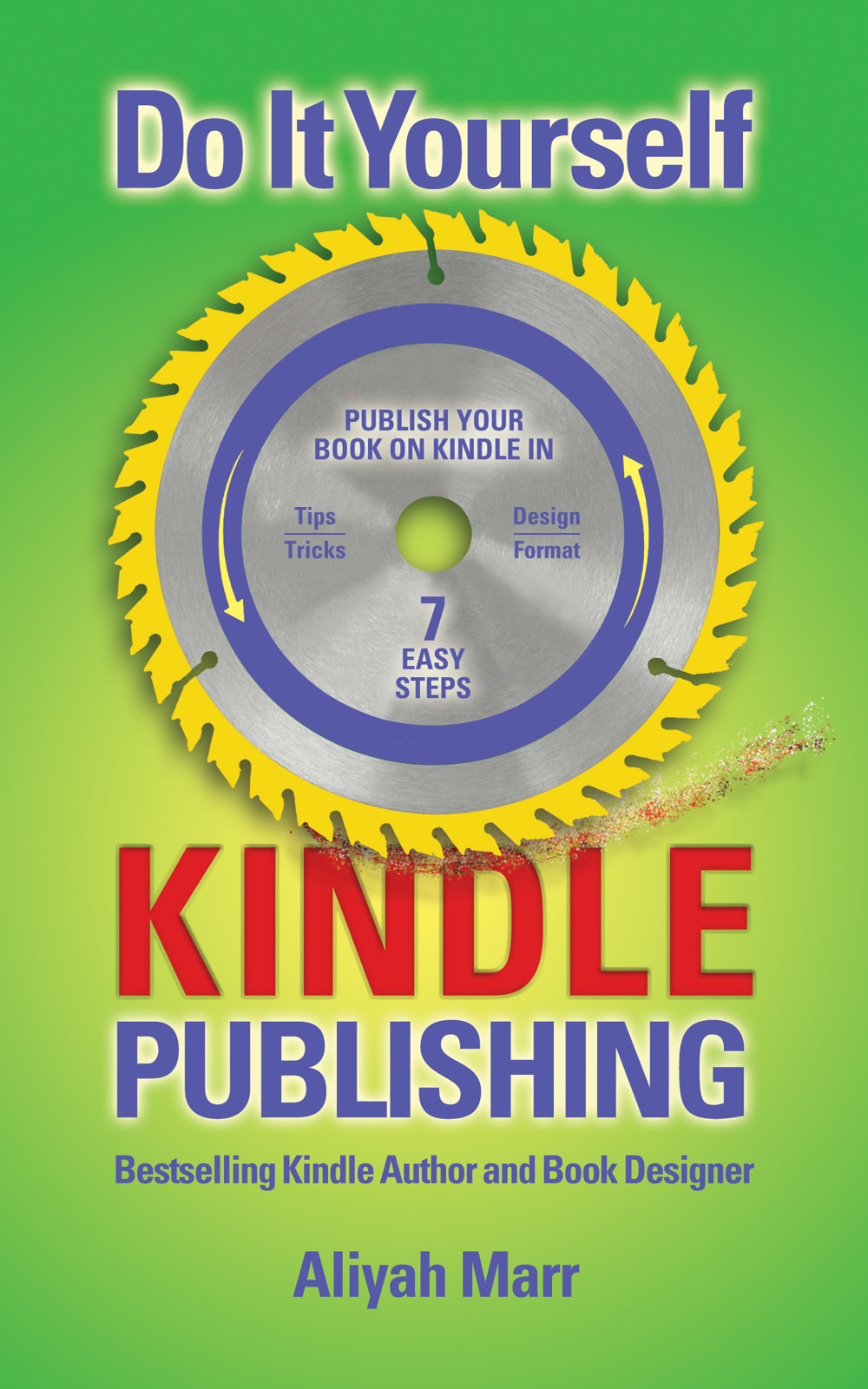 Do it yourself kindle publishing by aliyah marr parallel mindzz solutioingenieria Images