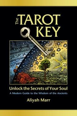 The Tarot Key by Aliyah Marr