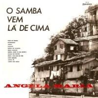 Angela Maria - O Samba Vem Lá de Cima (1966)