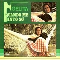 Noelita - Quando Me Sinto Só (1975)