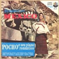 Pocho e Seu Piano Romântico - Romance No México (1962)