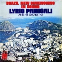 Lyrio Panicali and His Orchestra - Brazil, New Dimensions in Sound (1968)