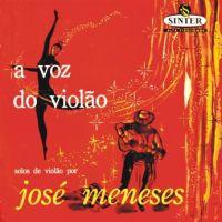 José Menezes - A Voz do Violão (1957)