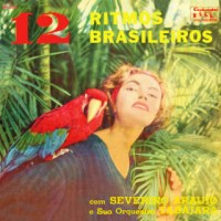 12 Ritmos Brasileiros - Severino Araújo e Sua Orquestra Tabajara (1959)