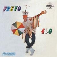 Geraldo Medeiros - Frevo 400 (1966)
