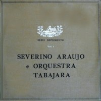 Severino Araújo e Orquestra Tabajara - Série Depoimento Vol. 1 (1975)