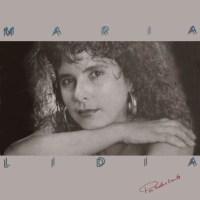 Maria Lidia - Por Tudo E Tanto (1991)
