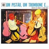 Orquestra sob a Direcao de Alexandre Gnattali - 1 Pistao, 1 Trombone E...