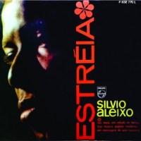 Silvio Aleixo - Estreia (1965)