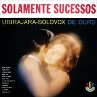 Ubirajara Silva - Solamente Sucessos (1964)