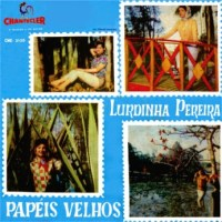 Lurdinha Pereira - Papeis Velhos (1961)