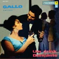 Gallo e Seu Conjunto - Um Drink Dancante (1958)