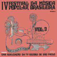 IV Festival da Musica Popular Brasileira Vol.3 (1968)