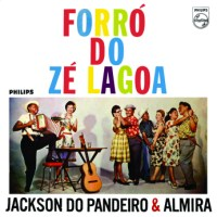 Jackson do Pandeiro & Almira - Forro do Ze Lagoa (1963)