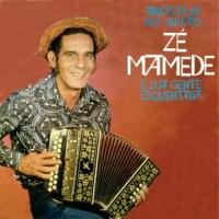 Ze Mamede e Sua gente Esquentada - Arrasta-pe no Sertao Vol 2 (1972)