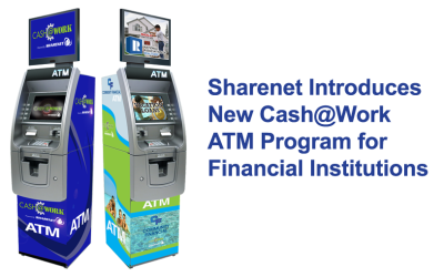 Paramount Subsiderary Sharenet Announces Cash@Work ATM Program for Financial Institutions