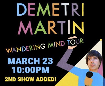 Demetri Martin: Wandering Mind Tour, 3/23/19 @ 10PM
