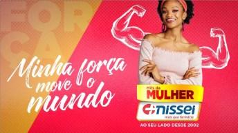 Nissei antecipa e amplia campanha do Dia da Mulher