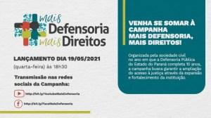"""Campanha """"Mais Defensoria, Mais Direitos"""" busca ampliar os quadros e o alcance da Defensoria Pública do Paraná"""