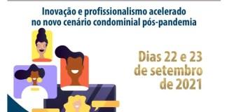 Congresso online apresenta novidades para administradores, síndicos e moradores de condomínios de todo Brasil