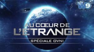 Documentaire: Au coeur de l'étrange: OVNI : les nouveaux dossiers secrets