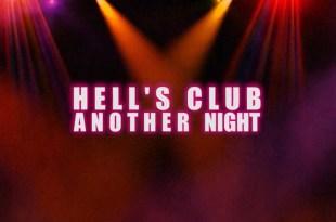 HELL'S CLUB ANOTHER NIGHT : UN HUITIÈME PASSAGER VIENT FAIRE LA FÊTE AVEC… NON… À NOS HÉROS DE CINÉMA!
