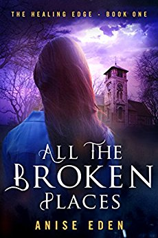 All the Broken Places Book Cover