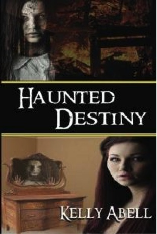 Review: Haunted Destiny – Kelly Abell