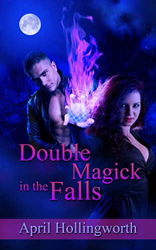 Review: Double Magick in the Falls – April Hollingworth