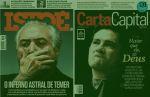 Carta Capital critica excessos de Moro e Isto É expõe investigações contra Temer