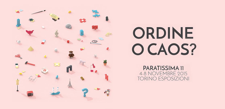 Paratissima 11 - Ordine o Caos