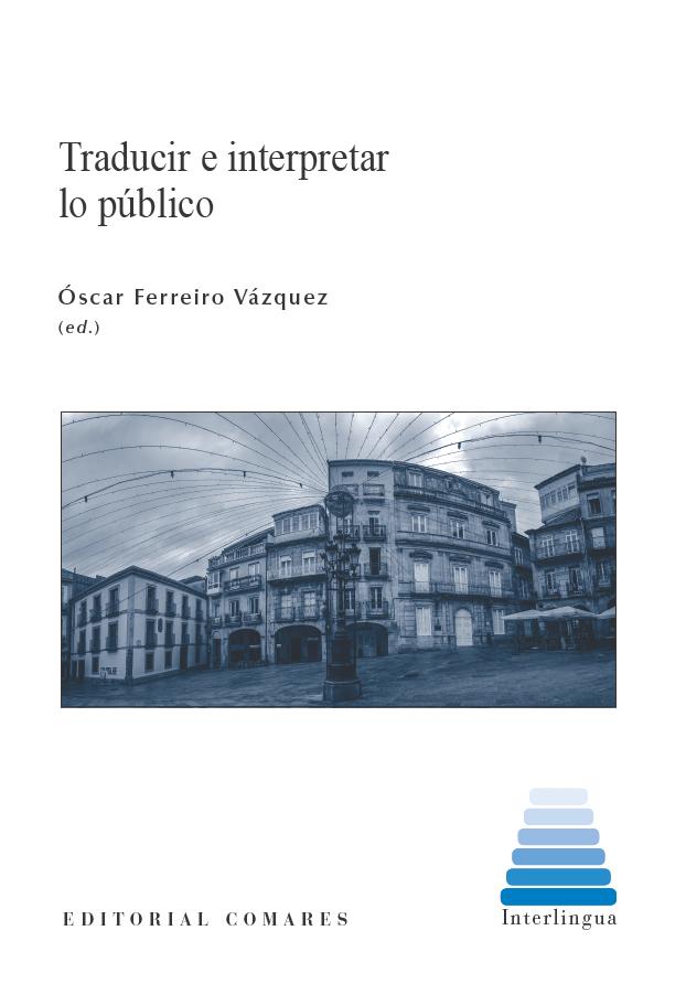 Traducir e interpretar lo público, Comares, 2016