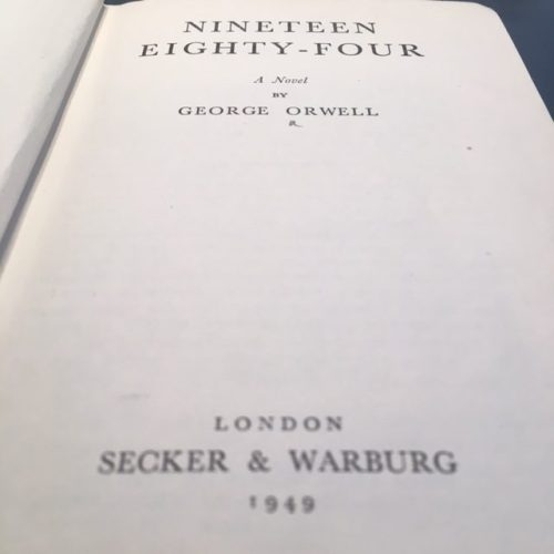 George Orwell Part 1: Nineteen Eighty-Four