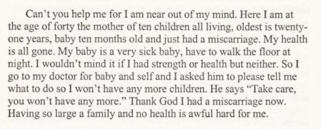 Letter to Margaret Sanger from a 40 year old mother with ten children who has just had a miscarriage.