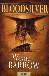 Bloodsilver, de Wayne Barrow
