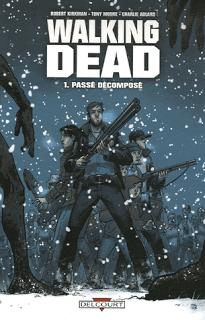 Walking Dead tome 1, de Robert Kirkman, Tony Moore, et Charlie Adlard