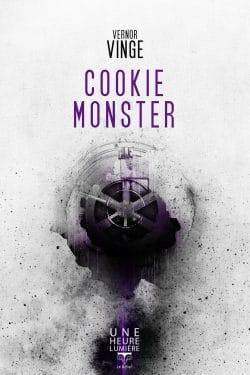 Cookie Monster, de Vernor Vinge