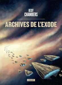 Archives de l'exode, Becky Chambers