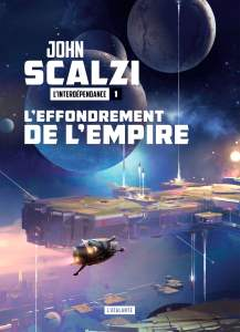 L'effondrement de l'Empire, John Scalzi