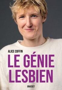 Le génie lesbien, d'Alice Coffin