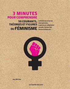 3 minutes pour comprendre le féminisme