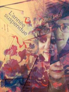 L'année suspendue de Mélanie Fazi