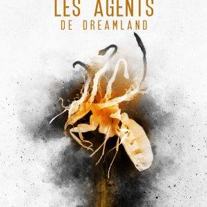 Les agents de Dreamland, de Caitlin R. Kiernan