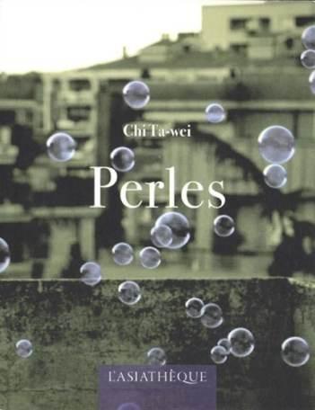 Perles de Chi Ta Wei