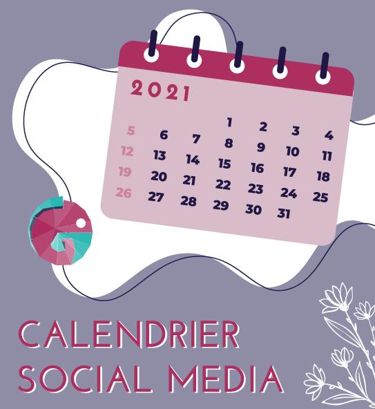 Le Calendrier Social Media 2021 🗓️