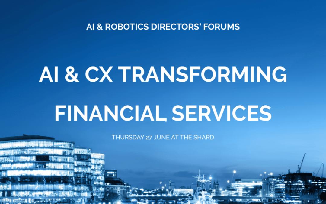 AI & CX Transforming Financial Services – Thursday 27th June