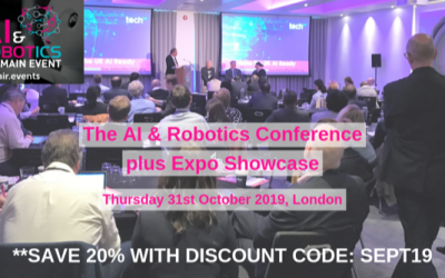 AI & Robotics Conference & Expo – Thursday 31st October – 20% Discount Available Now