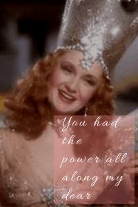 you had the power all along my dear
